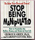 Stop Being Manipulated